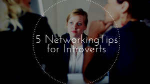 5 networking tips introverts