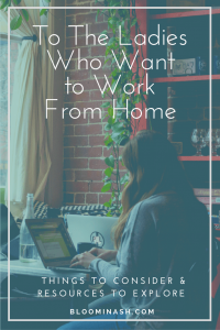 ladies who want to work from home