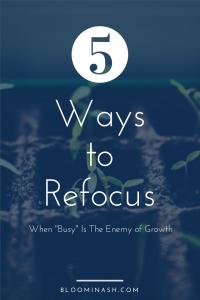 ways to refocus