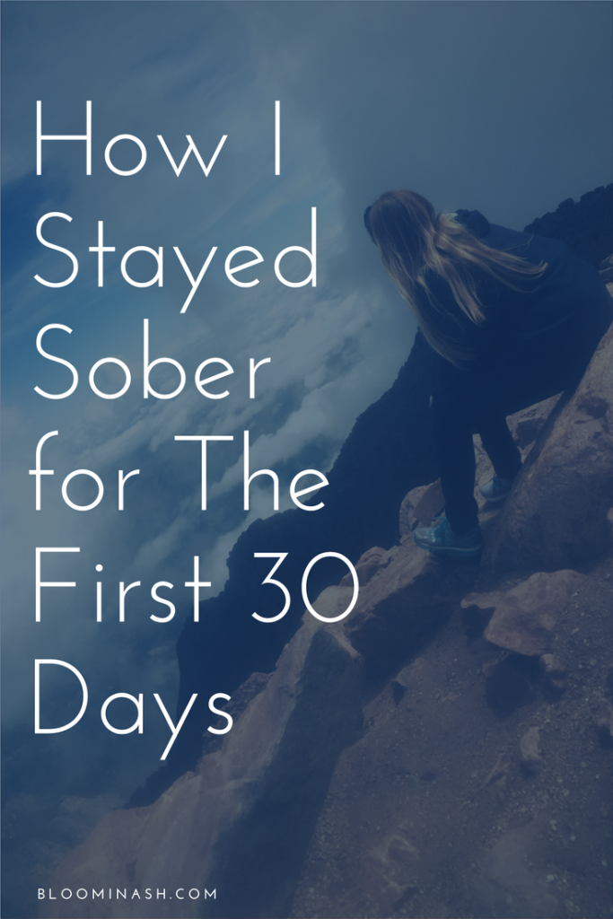 I did a lot of things that I didn't feel like doing in order to make it through the first 30 days of sobriety.